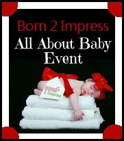 Born2Impress All About Baby Event